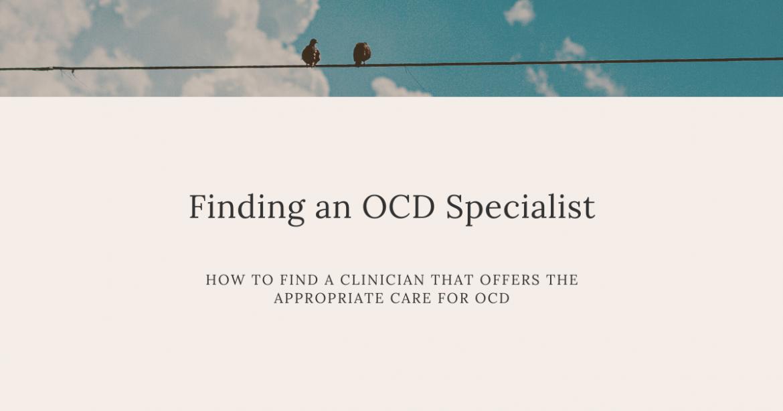Finding an OCD Specialist